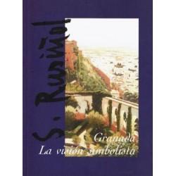 Santiago Rusiñol en Granada. La visión simbolista.