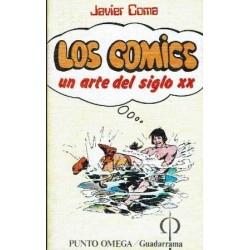 Los cómics. Un arte del ssiglo XX.