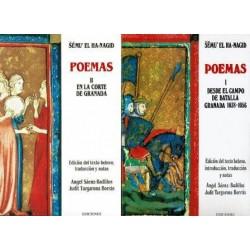 Poemas I. Desde el campo de batalla. Granada 1038 - 1056. II. En la corte de Granada.