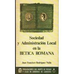 Sociedad y administración local en la Bética Romana.
