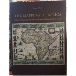 The mapping of Africa. A Cartobibliography of printed maps fof the african continet to 1700.
