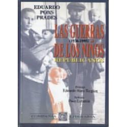 Las guerras de los niños republicanos (1936-1995).