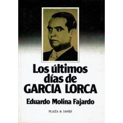 Los últimos días de García Lorca.