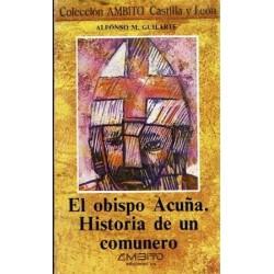 El obispo Acuña. Historia de un comunero.