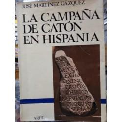 La campaña de Catón en Hispania.
