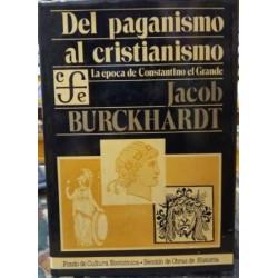 Del paganismo al cristianismo. La época de Constantino el Grande.