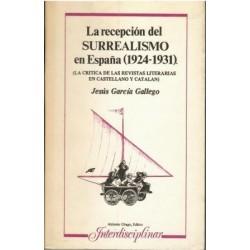 La recepcion del surrealismo en España (1924-1931). (La crítica de las revistas literarias en castellano y catalán).