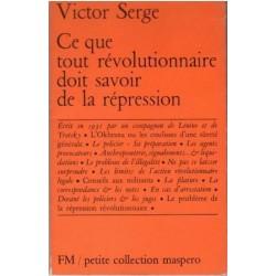 Ce qui tout révolutionnaire doit savoir de la répression.