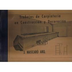 Trabajos de carpintería en construcción y decoración.