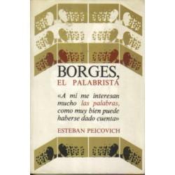 Borges, el palabrista.